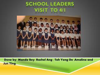 School  leaders  VISIT  to 4/1