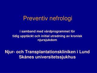 Preventiv nefrologi