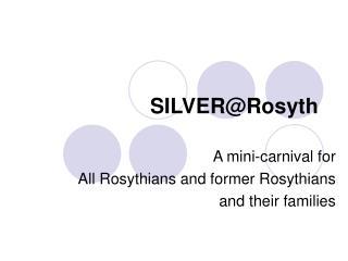 SILVER@Rosyth