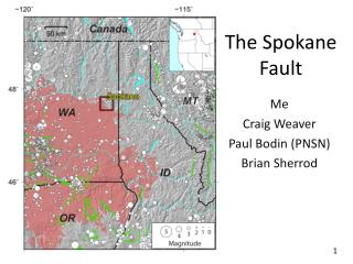The Spokane Fault