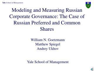 William N. Goetzmann Matthew Spiegel Andrey Ukhov Yale School of Management