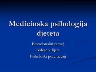 Medicinska psihologija djeteta
