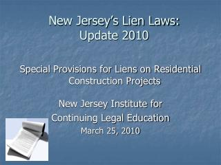 New Jersey's Lien Laws:  Update 2010