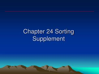 Chapter 24 Sorting Supplement
