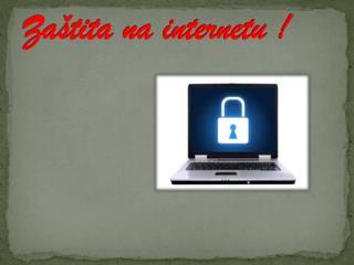 Zaštita na internetu !