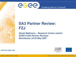 SA3 Partner Review: FZJ