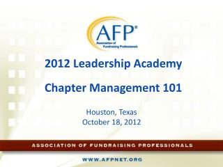 2012 Leadership Academy Chapter Management 101