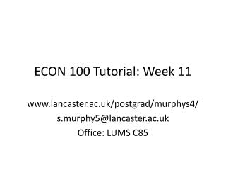 ECON 100 Tutorial: Week 11