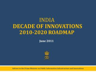 Adviser to the Prime Minister on Public Information Infrastructure and Innovations