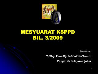 MESYUARAT KSPPD                     BIL. 3/2009