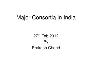 Major Consortia in India