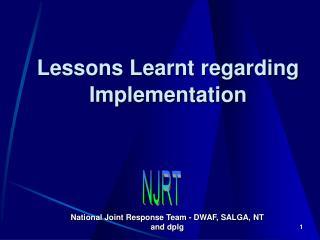 Lessons Learnt regarding Implementation