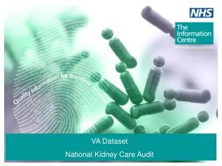 VA Dataset National Kidney Care Audit