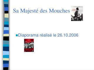 Sa Majest  des Mouches