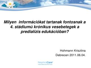 Hohmann Krisztina Debrecen 2011.06.04.