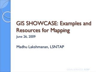 GIS SHOWCASE: Examples and Resources for Mapping
