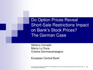 Do Option Prices Reveal Short-Sale Restrictions Impact on Bank's Stock Prices? The German Case