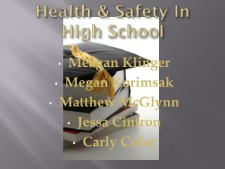 Health & Safety In High School