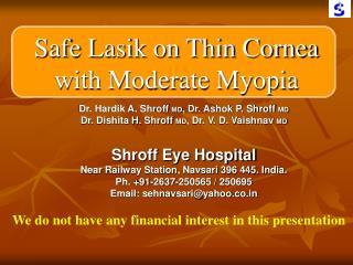 Safe Lasik on Thin Cornea with Moderate Myopia