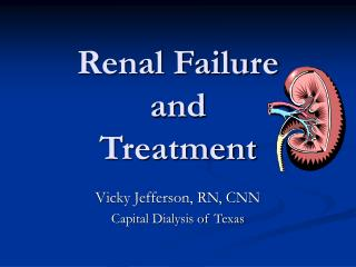 Renal Failure  and Treatment