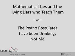 We Lie to Students
