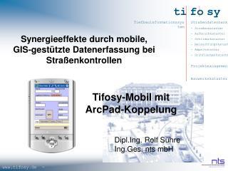 Synergieeffekte durch mobile, GIS-gestützte Datenerfassung bei Straßenkontrollen
