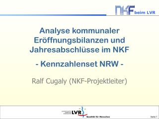 Analyse kommunaler Eröffnungsbilanzen und Jahresabschlüsse im NKF - Kennzahlenset NRW -
