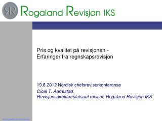 Pris og kvalitet p� revisjonen -  Erfaringer fra regnskapsrevisjon