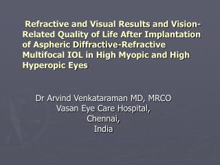 Refractive and Visual Results and Vision-Related Quality of Life After Implantation of Aspheric Diffractive-Refractive M