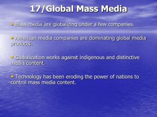 17/Global Mass Media
