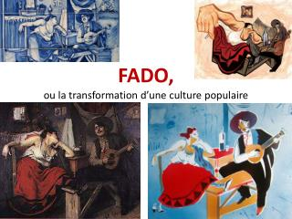 FADO,  ou  la  transformation d'une culture populaire