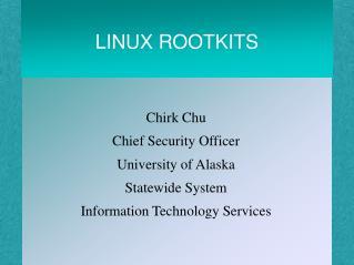 LINUX ROOTKITS