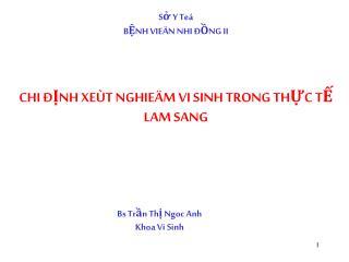 Sở Y Teá BỆNH VIEÄN NHI ĐỒNG II CHI ĐỊNH XEÙT NGHIEÄM VI SINH TRONG THỰC TẾ LAM SANG