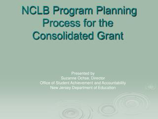 NCLB Program Planning Process for the Consolidated Grant