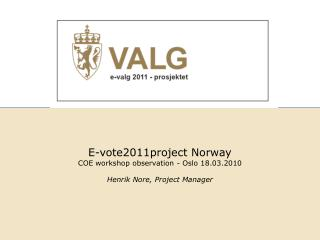 Henrik Nore, Project Manager