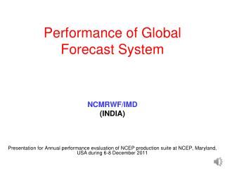 Performance of Global Forecast System