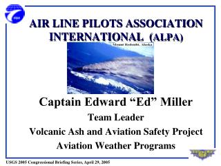 AIR LINE PILOTS ASSOCIATION INTERNATIONAL  ( ALPA)