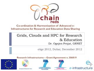 Grids, Clouds and HPC for Research & Education Dr. Ognjen Prnjat, GRNET