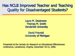 Has NCLB Improved Teacher and Teaching Quality for Disadvantaged Students?