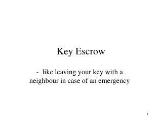Key Escrow