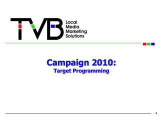 Campaign 2010: Target Programming