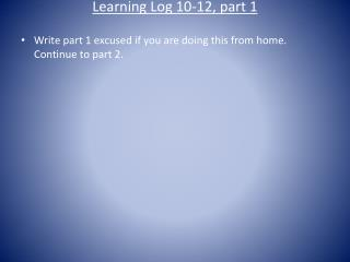 Learning Log 10-12, part 1