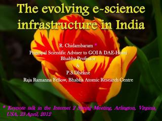 The evolving e-science infrastructure in India