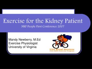Exercise for the Kidney Patient NKF People First Conference 2007