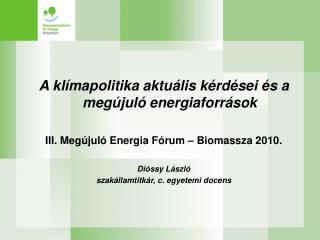 A klímapolitika aktuális kérdései és a megújuló energiaforrások