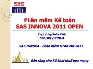 Ph ần mềm Kế toán  SAS INNOVA 2011 OPEN