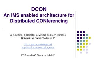 DCON An IMS enabled architecture for  Distributed CONferencing