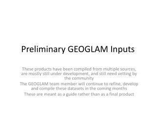 Preliminary GEOGLAM Inputs