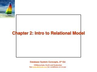 Chapter 2: Intro to Relational Model