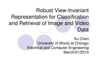 Robust View-Invariant Representation for Classification and Retrieval of Image and Video Data
